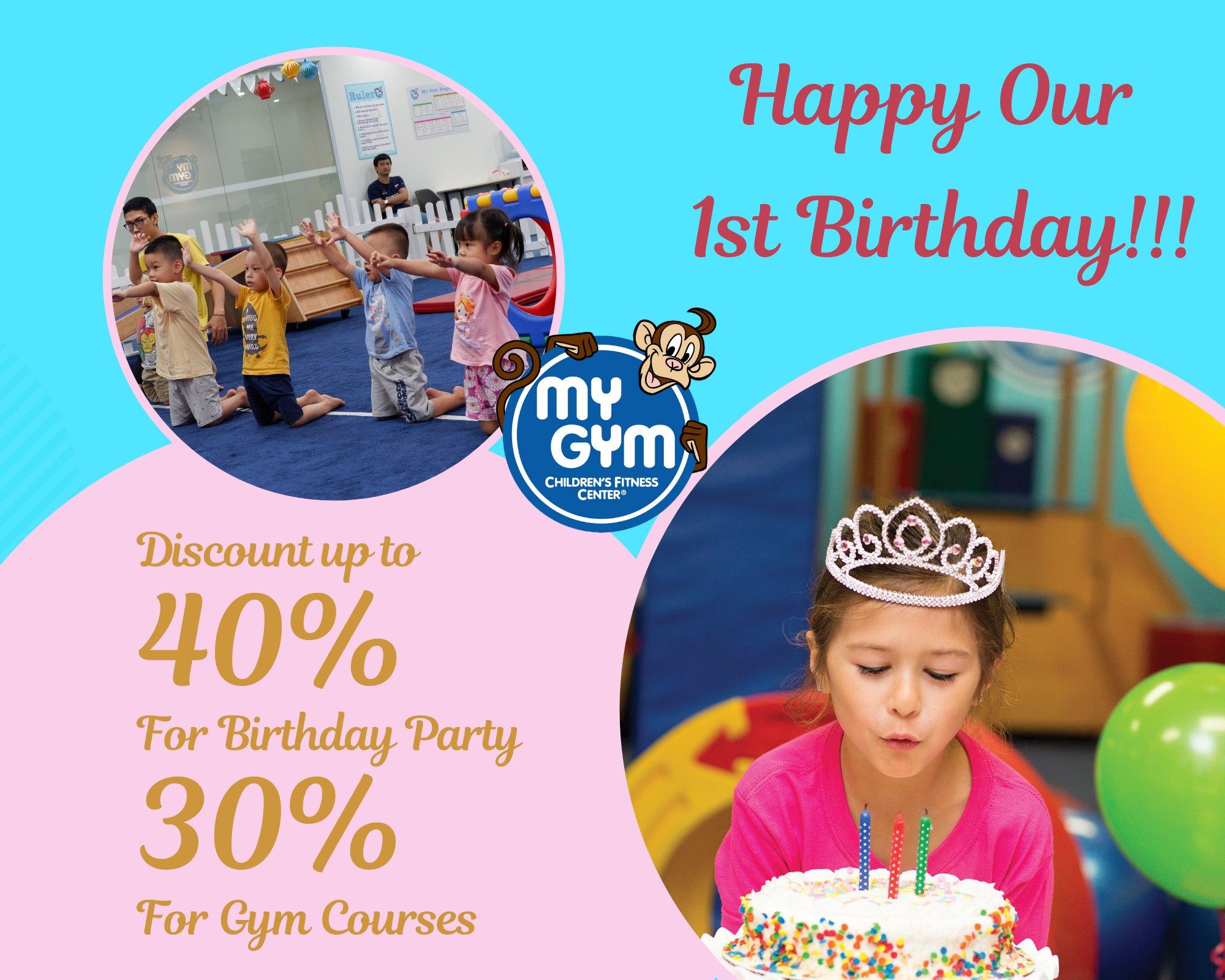 MY GYM MY DINH TURNS 1 – Sự kiện đặc biệt chào đón My Gym Mỹ Đình tròn 01 tuổi.